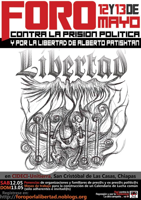 Foro Contra la Prisión Política y por la libertad de Alberto Patishtán. CIDECI UNITIERRA
