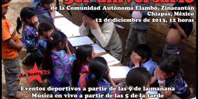 Invitación al Tercer Aniversario de la comunidad autónoma Vicente Guerrero, de Elambó, Chiapas, adherente a la Sexta Declaración de la Selva Lacandona.