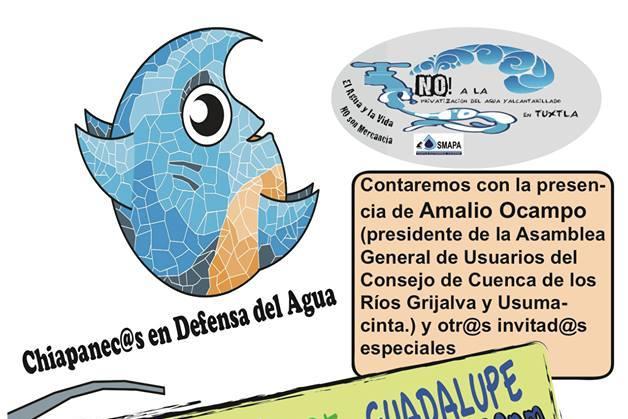 FORO: CAMINANDO POR LA DEFENSA DEL DERECHO HUMANO AL AGUA EN TUXTLA GUTIERREZ, 23 DE JULIO.