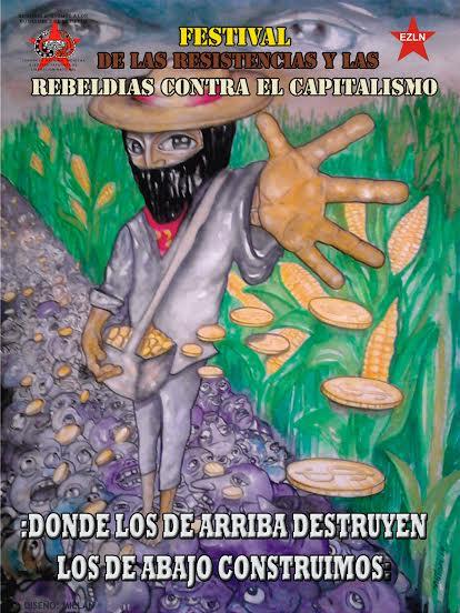 PROGRAMA DEL PRIMER FESTIVAL MUNDIAL DE LAS RESISTENCIAS Y LAS REBELDÍAS CONTRA EL CAPITALISMO