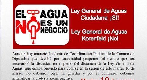 """""""Nos indigna que aprueben una ley que promueve abiertamente la privatización del agua en México"""", Sociedad civil."""