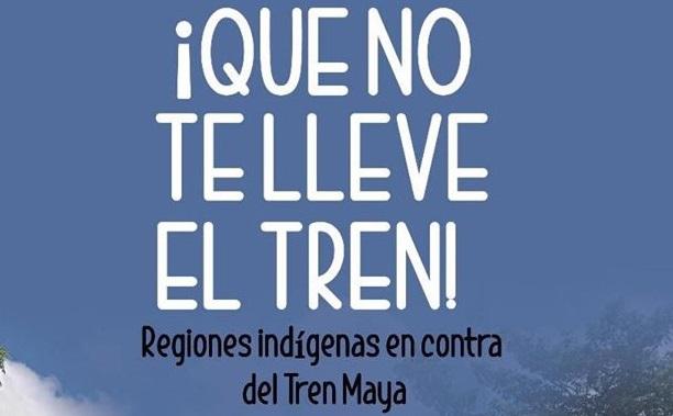 «Detener intimidación por defender viviendas del tren maya», la exigencia a Amlo de comunidades afectadas