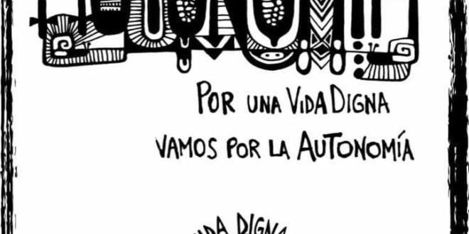 Pueblos Mayas: «Por una vida digna, ¡Vamos por la Autonomía!», Campaña U Jeets'el le Ki'ki kuxtal